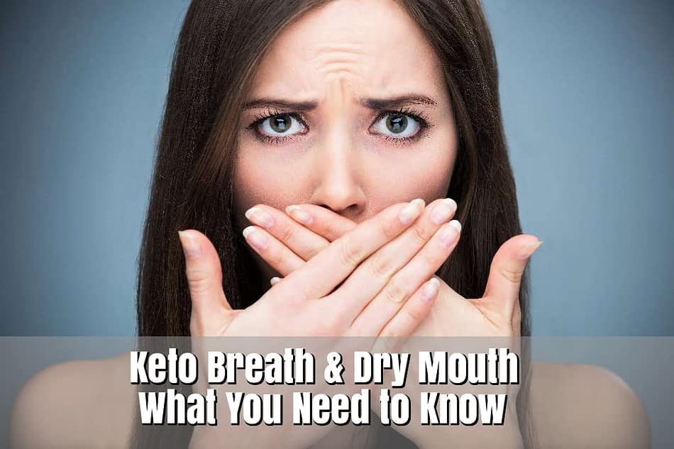 ketosis dry mouth remedy